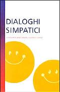 Dialoghi Simpatici A Reader for Beginning Italian Students