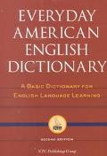 Everyday American English Dictionary A Basic Dictionary for English Language Learning