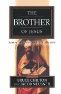 Brother of Jesus James the Just and His Mission