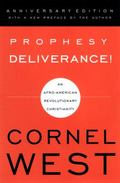 Prophesy Deliverance An Afro-American Revolutionary Christianity