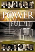 Power in the Pulpit How America's Most Effective Black Preachers Prepare Their Sermons