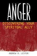 Anger Discovering Your Spiritual Ally