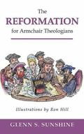Reformation for Armchair Theologians