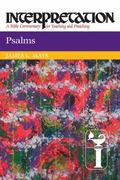 Psalms : Interpretation: A Bible Commentary for Teaching and Preaching