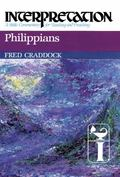 Philippians: Interpretation: A Bible Commentary for Teaching and Preaching (Interpretation: ...