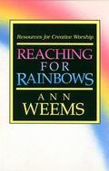 Reaching for Rainbows