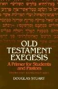 Old Testament Exegesis-revised+enlarged