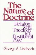 Nature of Doctrine Religion and Theology in a Postliberal Age