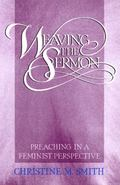 Weaving the Sermon Preaching in a Feminist Perspective