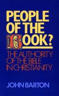People of the Book The Authority of the Bible in Christianity