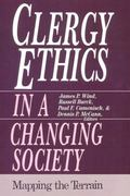 Clergy Ethics in a Changing Society Mapping the Terrain