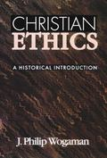 Christian Ethics A Historical Introduction