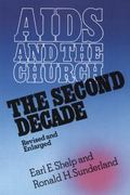 AIDS and the Church The Second Decade