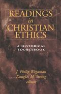 Readings in Christian Ethics A Historical Sourcebook