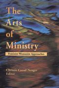 Arts of Ministry Feminist-Womanist Approaches
