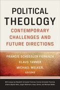 Political Theology : Contemporary Challenges and Future Directions