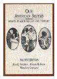 Our American Sisters: Women in American Life and Thought (College)