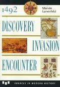 1492 Discovery, Invasion, Encounter Sources and Interpretations