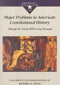 Major Problems in American Constitutional History Documents and Essays