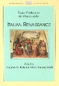 Major Problems in the History of the Italian Renaissance