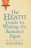 Heath Guide to Writing the Research Paper