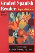 Graded Spanish Reader Segunda Etapa