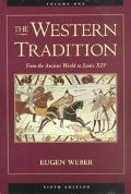 Western Tradition From the Ancient World to Louis XIV