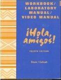 Hola, Amigos! (Lab Manual and Workbook)