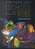 School to Work School to Work  A Student Handbook