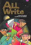 All Write A Student Handbook for Writing and Learning