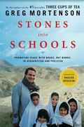 Stones into Schools: Promoting Peace with Books, Not Bombs, in Afghanistan and Pakistan