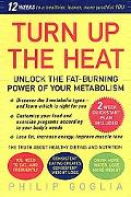 Turn Up the Heat Unlock the Fat-Burning Power of Your Metabolism