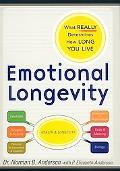 Emotional Longevity What Really Determines How Long We Live