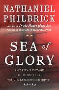Sea of Glory America's Voyage of Discovery, the U.S. Exploring Expedition, 1838-1842