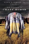 Journey of Crazy Horse A Lakota History