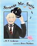 Strange Mr. Satie