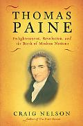 Thomas Paine Enlightenment, Revolution, And the Birth of Modern Nations