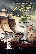 War for All the Oceans From Nelson at the Nile to Napoleon at Waterloo