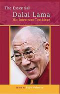 Essential Dalai Lama His Important Teachings