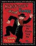 Kibitzers And Fools Tales My Zayda (grandfather) Told Me