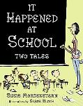 It Happened at School Two Tales