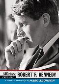 Robert F. Kennedy A Twentieth-Century Life