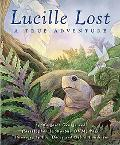 Lucille Lost A True Adventure