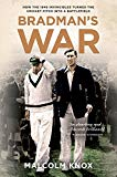 Bradman's War Malcolm Knox