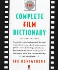 Complete Film Dictionary - Ira Konigsberg - Hardcover