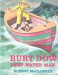Burt Dow Deep-Water Man