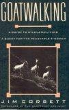 Goatwalking: A Guide to Wildland Living