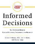 Amer.cancer Society's Informed Decision