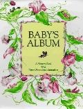 Baby's Album: A Memory Book with Three-Dimensional Illustrations