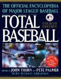 Total Baseball: The Ultimate Baseball Encyclopedia - John Thorn - Hardcover - 4TH